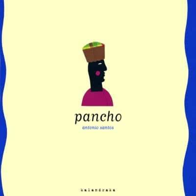 Pancho - Antonio Santos