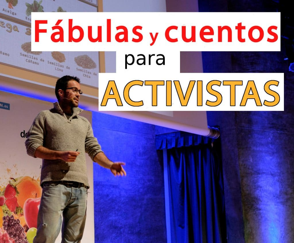 Fabulas y cuentos para activistas bueno